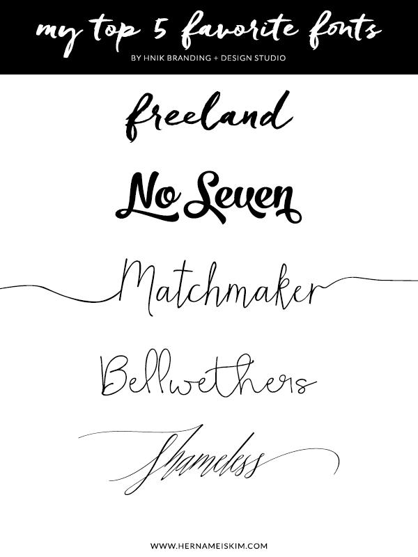 Top 5 Favorite Fonts