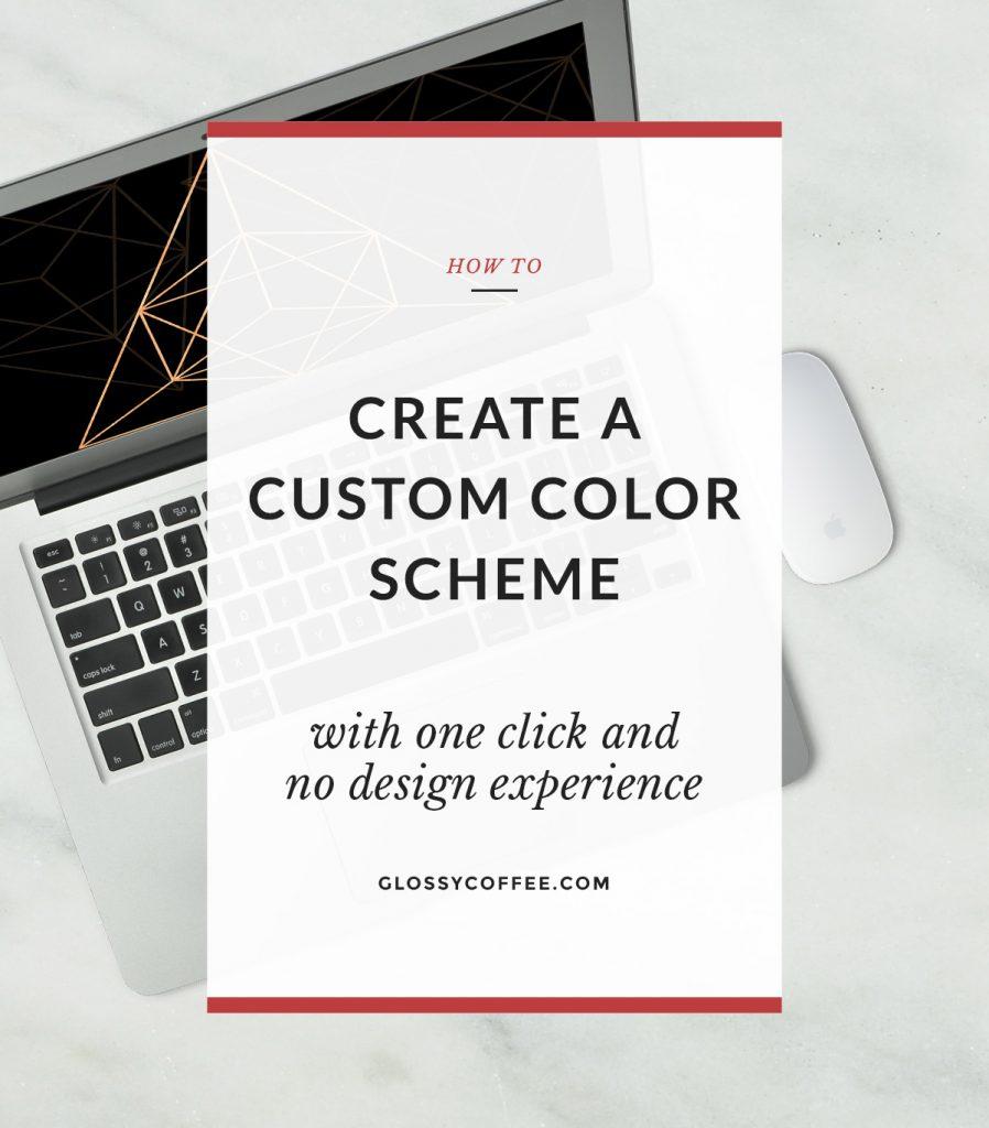How To Create A Custom Color Scheme