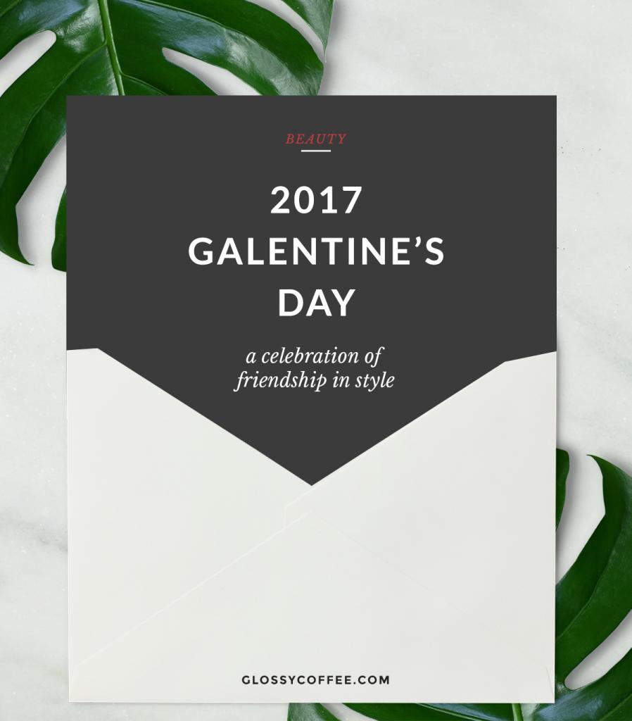 Galentine's Day 2017